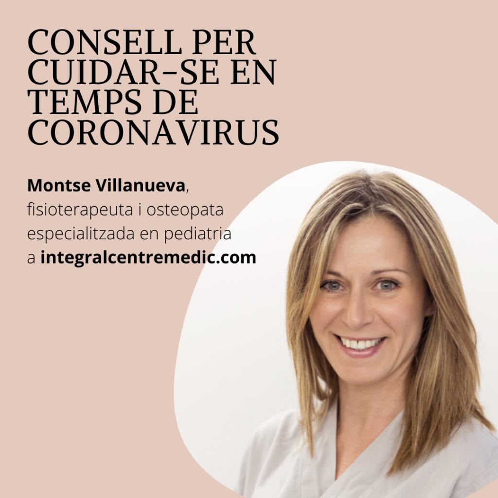 Consells per cuidar-se en temps de coronavirus. Montse Villnueva, fisioterapeuta osteopata.