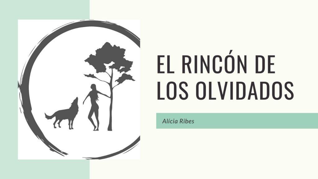 EL RINCÓN DE LOS OLVIDADOS